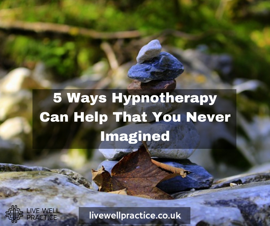 5 ways hypnotherapy can help that you never imagined