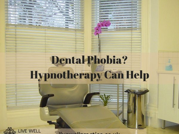 Dental Phobia_ Hypnotherapy can help
