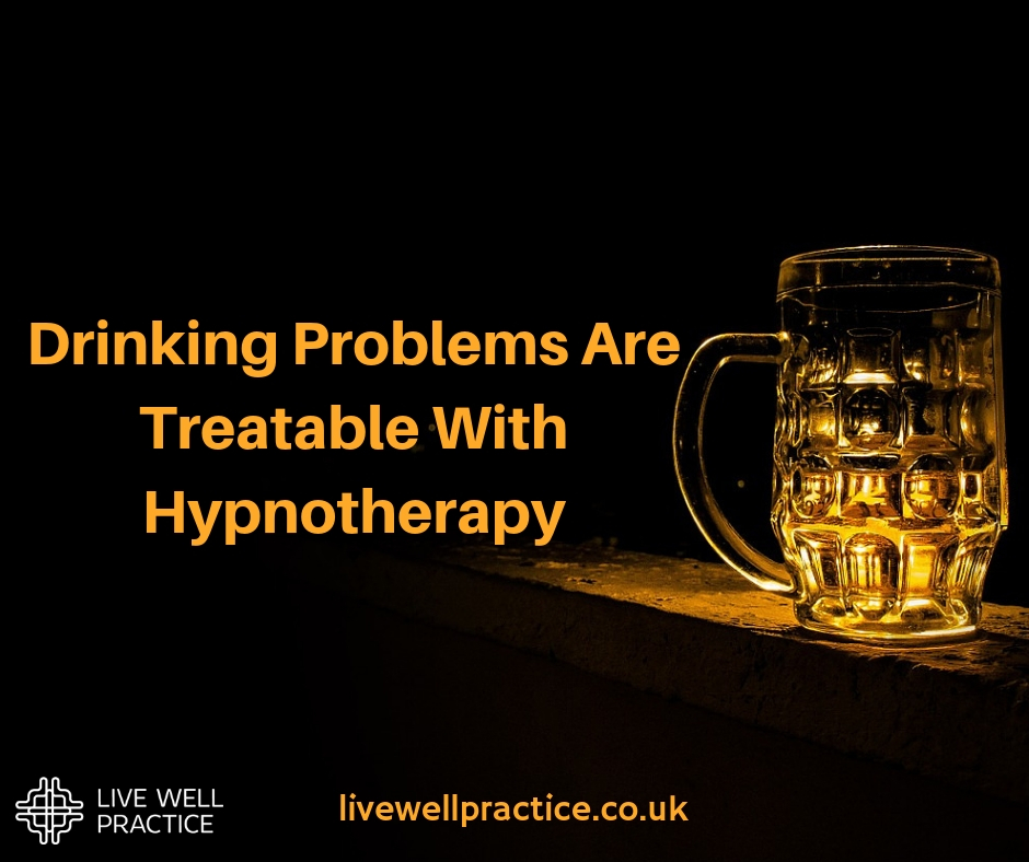 Drinking Problems Are Treatable With Hypnotherapy