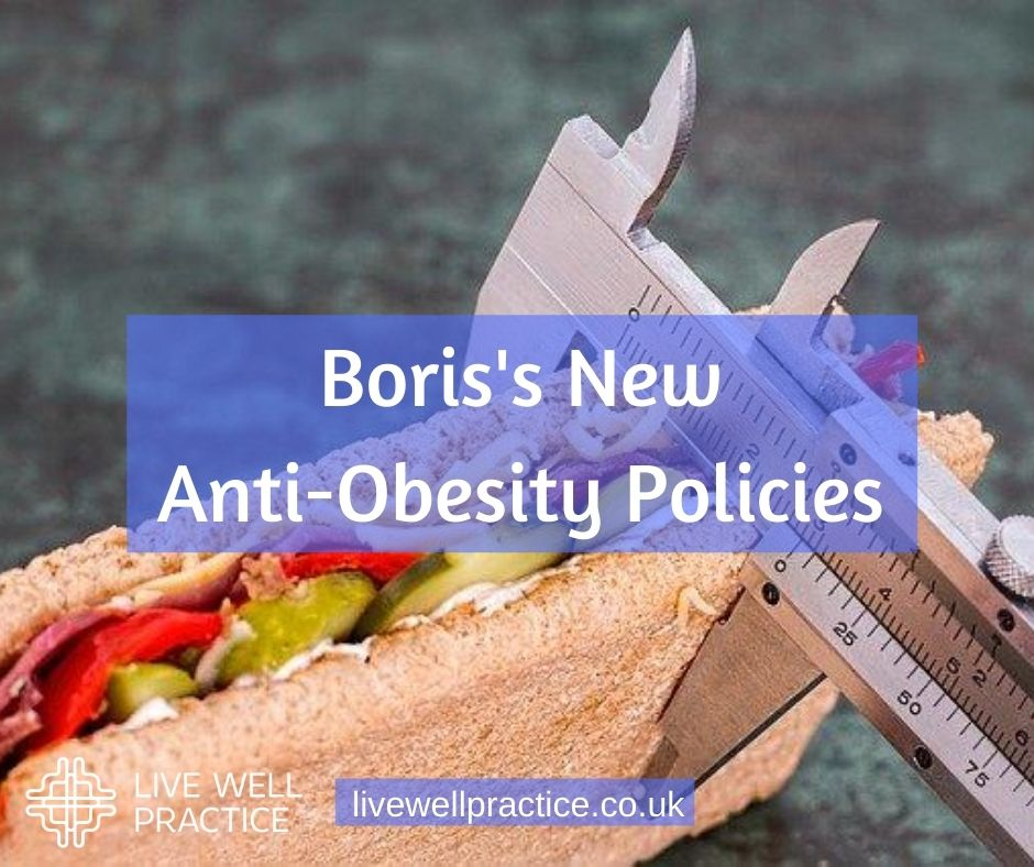 Boris's new anti obesity policies