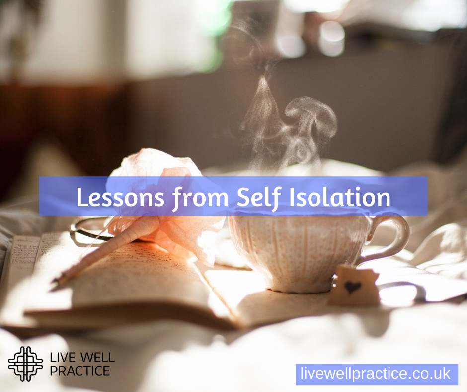 lessons from self isolation